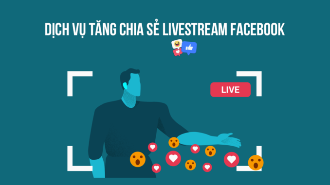 tang-share-chia-se-livestream-facebook